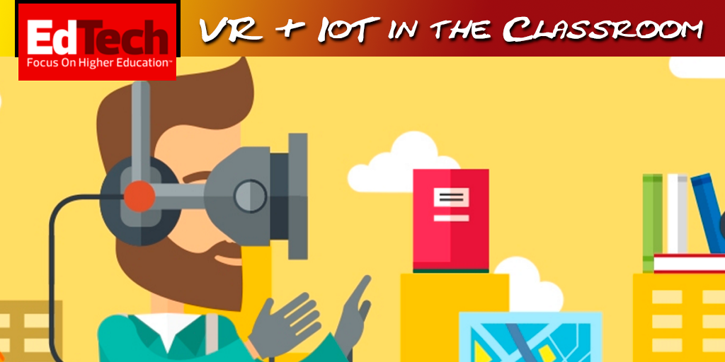EdTechHigherEd_VR-IoT